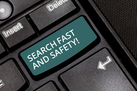 Text sign showing Search Fast And Safety. Conceptual photo Browsing quickly with data security protection Keyboard key Intention to create computer message pressing keypad idea Stock Photo