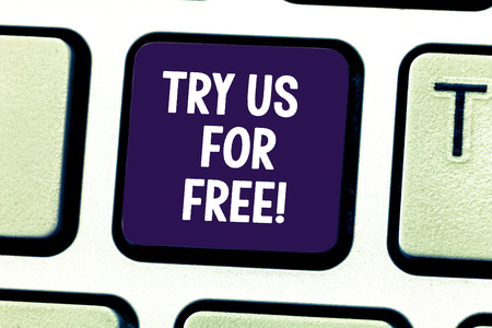 Word writing text Try Us For Free. Business concept for Trial at not any cost Offer promotion big discount Keyboard key Intention to create computer message pressing keypad idea Stockfoto