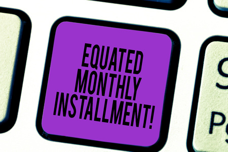 Handwriting text Equated Monthly Installment. Concept meaning Constantamount repayment monthly instalments Keyboard key Intention to create computer message pressing keypad idea