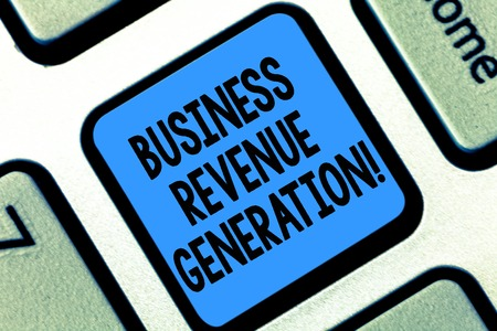 Text sign showing Business Revenue Generation. Conceptual photo markets and sells a product to produce income Keyboard key Intention to create computer message pressing keypad idea