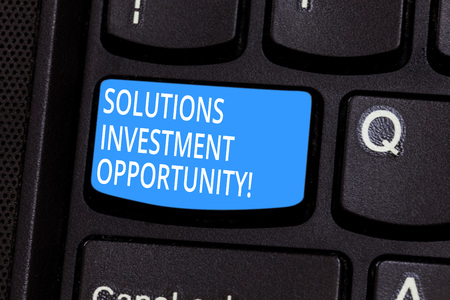 Conceptual hand writing showing Solutions Investment Opportunity. Business photo text Strategies before undertaking a business Keyboard key Intention to create computer message idea