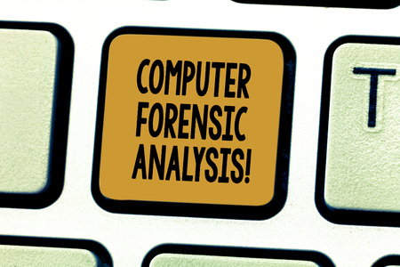 Conceptual hand writing showing Computer Forensic Analysis. Business photo showcasing evidence found in computers and storage media Keyboard key Intention to create computer message idea