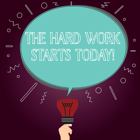 Word writing text The Hard Work Starts Today. Business concept for Starting making efforts to be successful Blank Oval Color Speech Bubble Above a Broken Bulb with Failed Idea icon 免版税图像