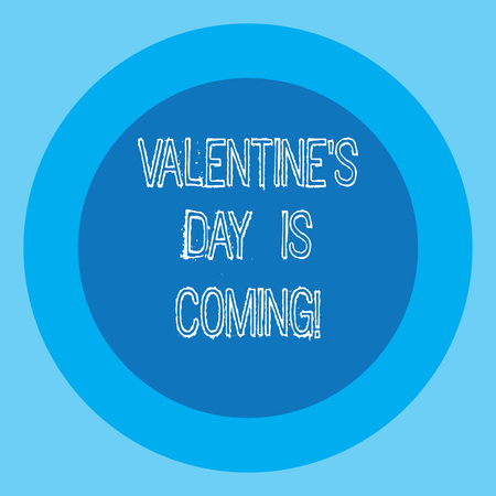 Conceptual hand writing showing Valentine S Is Day Is Coming. Business photo text Roanalysistic season of the year Love celebration Circle with Border Two Tone Round Shape photo with Text Space Stock Photo