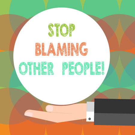 Word writing text Stop Blaming Other People. Business concept for Do not make excuses assume your faults guilt Hu analysis Hand in Suit Offering Blank Solid Color Circle for Logo Posters Stock Photo