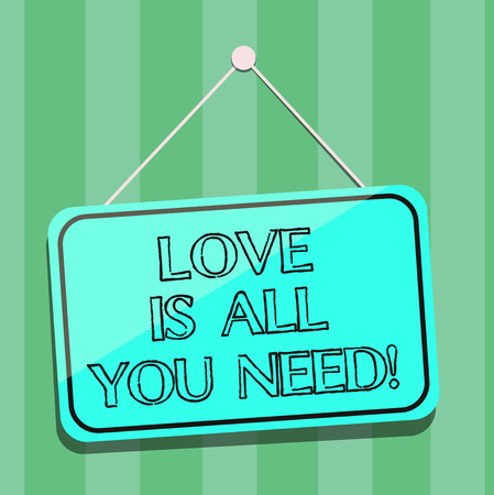Handwriting text writing Love Is All You Need. Concept meaning Inspiration roanalysistic feelings needed motivation Blank Hanging Color Door Window Signage with Reflection String and Tack Imagens
