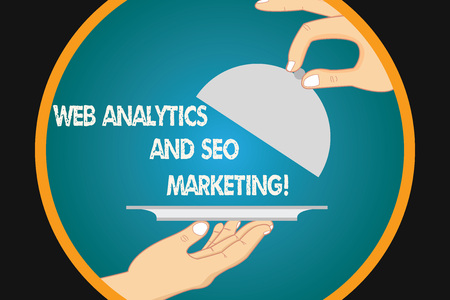 Handwriting text writing Web Analytics And Seo Marketing. Concept meaning Search engine optimization advertising Hu analysis Hands Serving Tray Platter and Lifting the Lid