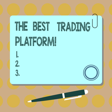 Conceptual hand writing showing The Best Trading Platform. Business photo showcasing Money stock exchange excellent application Square Color Board with Magnet Click Ballpoint Pen and Clip Standard-Bild