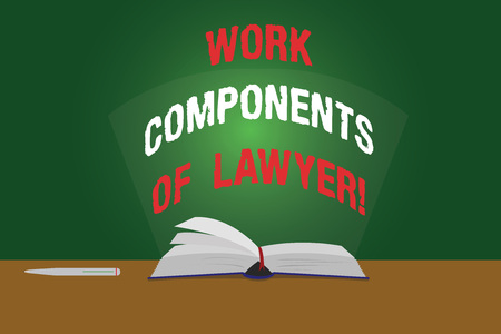 Text sign showing Work Components Of Lawyer. Conceptual photo Lawyers laws documents decisions agreements Color Pages of Open Book photo on Table with Pen and Light Beam Glaring Archivio Fotografico