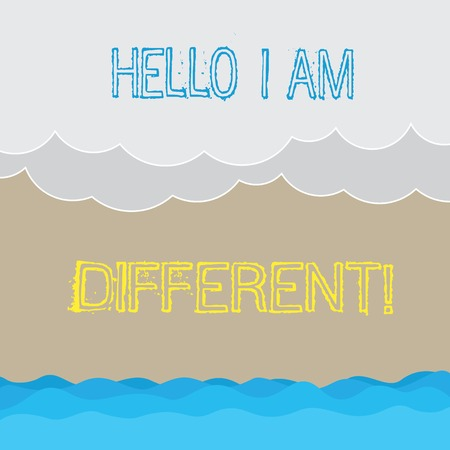 Handwriting text writing Hello I Am Different. Concept meaning Being original not a copy from others Innovative Halftone Wave and Fluffy Heavy Cloud Seascape Scenic with Blank Text Space