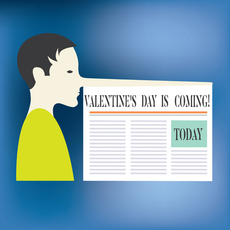 Text sign showing Valentine S Is Day Is Coming. Conceptual photo Roanalysistic season of the year Love celebration Man with a Very Long Nose like Pinocchio a Blank Newspaper is attached