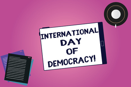 Handwriting text International Day Of Democracy. Concept meaning Celebrating voting rights around the world Tablet Empty Screen Cup Saucer and Filler Sheets on Blank Color Background