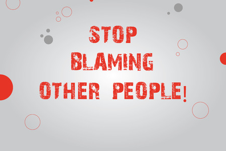 Text sign showing Stop Blaming Other People. Conceptual photo Do not make excuses assume your faults guilt Blank Rectangle with Round Light Beam in Center and Various Size Circles