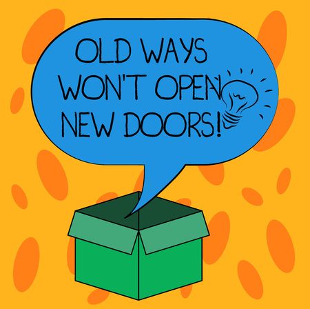 Writing note showing Old Ways Won T Open New Doors. Business photo showcasing Change way you do things to accomplish goals Idea icon Inside Blank Halftone Speech Bubble Over an Open Carton Box