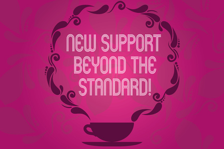 Handwriting text New Support Beyond The Standard. Concept meaning Excellent assistance useful service Cup and Saucer with Paisley Design as Steam icon on Blank Watermarked Space Stock Photo