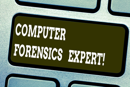 Word writing text Computer Forensics Expert. Business concept for harvesting and analysing evidence from computers Keyboard key Intention to create computer message pressing keypad idea Stock Photo