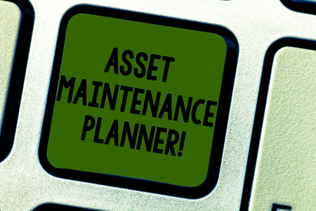 Writing note showing Asset Maintenance Planner. Business photo showcasing Ability to implement structured maintenance plans Keyboard key Intention to create computer message pressing keypad idea