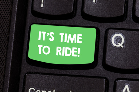 Text sign showing It S Is Time To Ride. Conceptual photo Relaxing moment riding bikes leisure activity Keyboard key Intention to create computer message pressing keypad idea Stock fotó