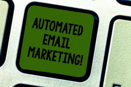 Writing note showing Automated Email Marketing. Business photo showcasing Email sent automatically to list of showing Keyboard key Intention to create computer message pressing keypad idea