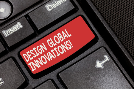 Conceptual hand writing showing Design Global Innovations. Business photo showcasing use of better solutions that meet new requirements Keyboard key Intention to create computer message idea Archivio Fotografico