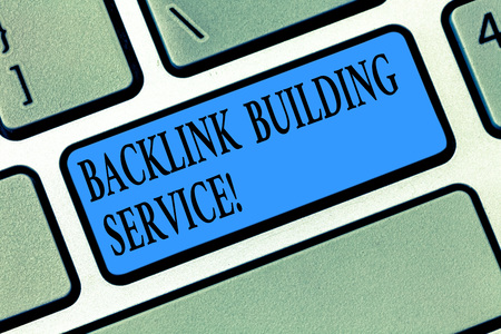 Word writing text Backlink Building Service. Business concept for Increase backlink by exchanging links with other Keyboard key Intention to create computer message pressing keypad idea