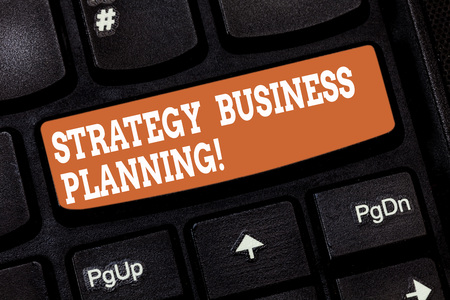Handwriting text writing Strategy Business Planning. Concept meaning Outlines an organization s is overall direction Keyboard key Intention to create computer message pressing keypad idea