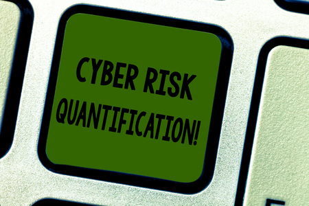 Writing note showing Cyber Risk Quantification. Business photo showcasing maintain an acceptable level of loss exposure Keyboard key Intention to create computer message pressing keypad idea