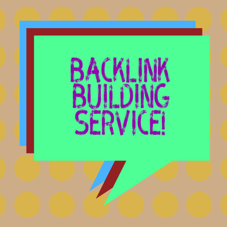Word writing text Backlink Building Service. Business concept for Increase backlink by exchanging links with other Stack of Speech Bubble Different Color Blank Colorful Piled Text Balloon