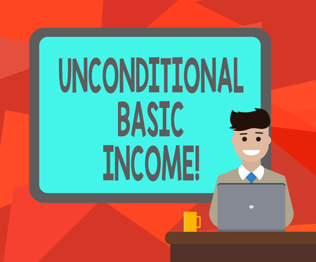Word writing text Unconditional Basic Income. Business concept for paid income without a requirement to work Blank Bordered Board behind Man Sitting Smiling with Laptop Mug on Desk
