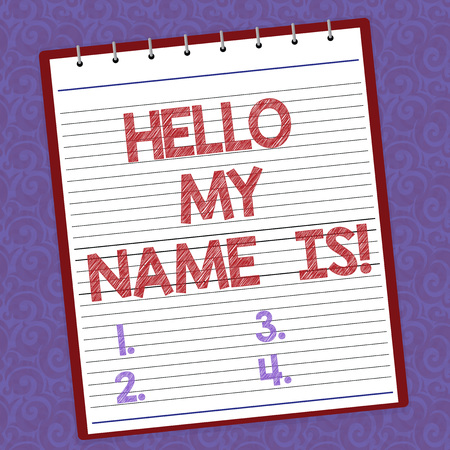 Handwriting text writing Hello My Name Is. Concept meaning introducing yourself to new showing workers as Presentation Lined Spiral Top Color Notepad photo on Watermark Printed Background