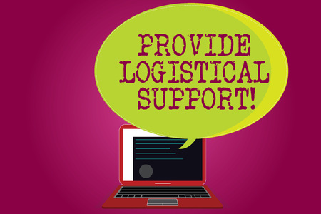 Conceptual hand writing showing Provide Logistical Support. Business photo text Procurement and distribution of equipment Certificate Layout on Laptop Screen and Halftone Speech Bubble