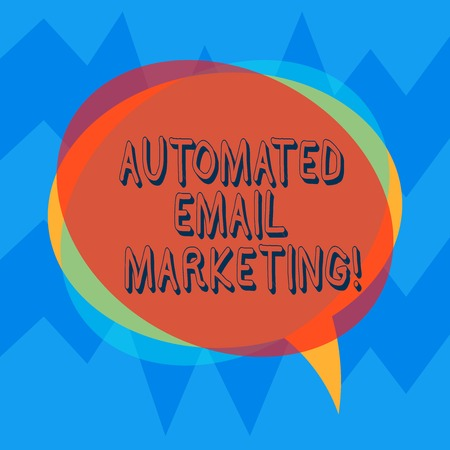 Handwriting text Automated Email Marketing. Concept meaning Email sent automatically to list of showing Blank Speech Bubble photo and Stack of Transparent Circle Overlapping Reklamní fotografie