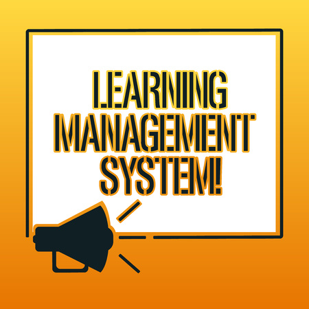 Handwriting text writing Learning Management System. Concept meaning software application that is used to administer Megaphone Sound icon Outlines Blank Square Loudspeaker Text Space photo