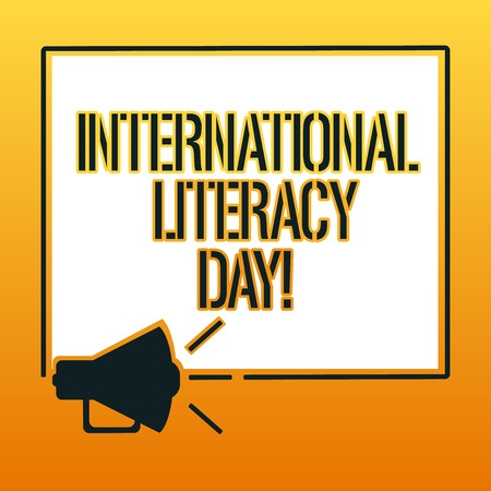 Handwriting text writing International Literacy Day. Concept meaning Celebrated annual event on 8 of September Megaphone Sound icon Outlines Blank Square Loudspeaker Text Space photo