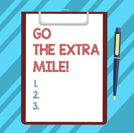 Text sign showing Go The Extra Mile. Conceptual photo Give an additional do more than is expected from you Blank Sheet of Bond Paper on Clipboard with Click Ballpoint Pen Text Space 스톡 콘텐츠