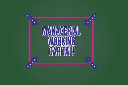 Conceptual hand writing showing Managerial Working Capital. Business photo showcasing Shortterm liabilities and shortterm assets Square Outline with Corner Arrows Point on Color Background