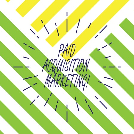 Text sign showing Paid Acquisition Marketing. Conceptual photo options for acquiring customers to visit site Thin Beam Lines Spreading out Dash of Sunburst Radiating on Diagonal Strips