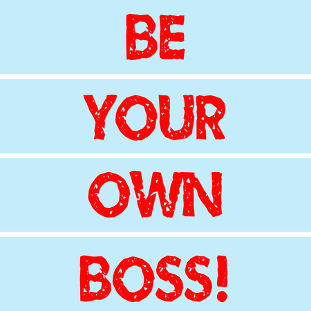 Handwriting text writing Be Your Own Boss. Concept meaning Entrepreneurship Start business Independence Selfemployed Rectangular Color Label Strips Blank Text Space for Presentation Posters Stok Fotoğraf