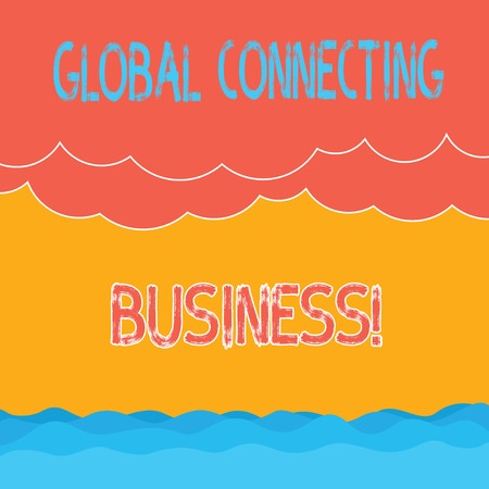 Text sign showing Global Connecting Business. Conceptual photo trading of goods and services internationally Halftone Wave and Fluffy Heavy Cloud Seascape Scenic with Blank Text Space