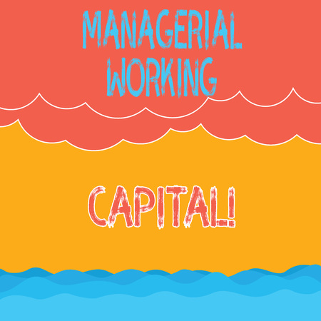 Text sign showing Managerial Working Capital. Conceptual photo Shortterm liabilities and shortterm assets Halftone Wave and Fluffy Heavy Cloud Seascape Scenic with Blank Text Space