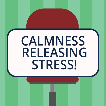 Handwriting text writing Calmness Releasing Stress. Concept meaning analysisage stress and lead happier healthier life Blank Rectangular Shape Sticker Sitting Horizontally on a Swivel Chair
