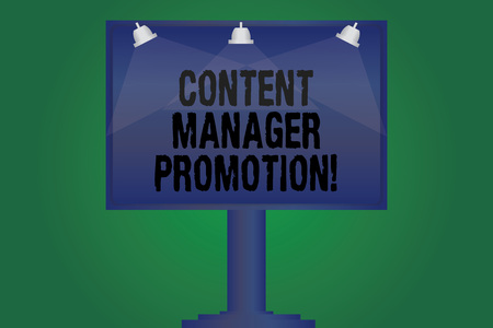 Handwriting text writing Content Manager Promotion. Concept meaning someone who oversees the content presented Blank Lamp Lighted Color Signage Outdoor Ads photo Mounted on One Leg