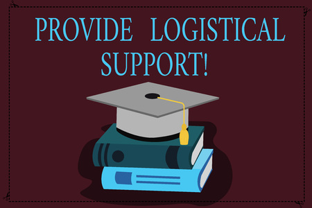 Writing note showing Provide Logistical Support. Business photo showcasing Procurement and distribution of equipment Color Graduation Hat with Tassel 3D Academic cap on Books Stock fotó