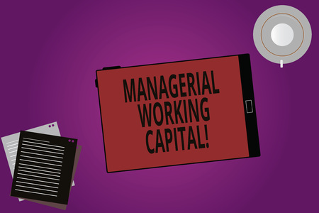 Text sign showing Managerial Working Capital. Conceptual photo Shortterm liabilities and shortterm assets Tablet Empty Screen Cup Saucer and Filler Sheets on Blank Color Background