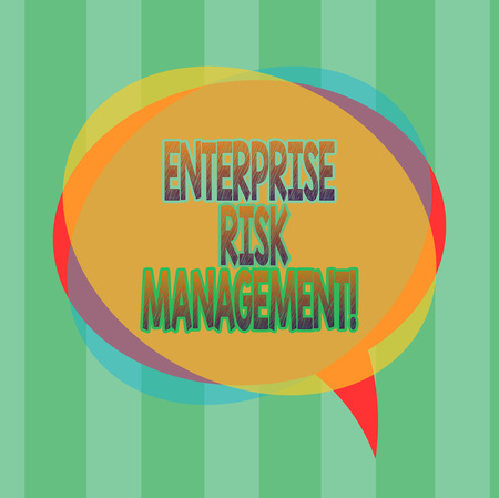 Word writing text Enterprise Risk Management. Business concept for analysisage risks and seize business opportunities Blank Speech Bubble photo and Stack of Transparent Circle Overlapping