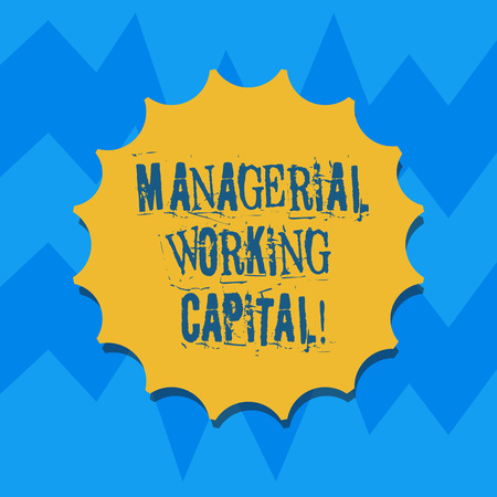 Text sign showing Managerial Working Capital. Conceptual photo Shortterm liabilities and shortterm assets Blank Seal with Shadow for Label Emblem Monogram Stamp Symbol Best Quality 版權商用圖片