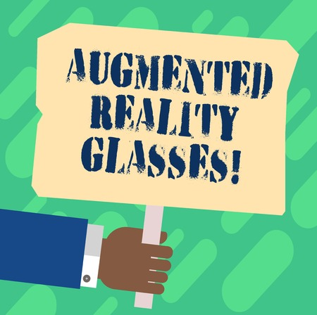 Handwriting text Augmented Reality Glasses. Concept meaning Digital eye glasses Personal imaging system Hu analysis Hand Holding Blank Colored Placard with Stick photo Text Space