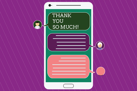 Text sign showing Thank You So Much. Conceptual photo Expression of Gratitude Greetings of Appreciation Mobile Messenger Screen with Chat Heads and Blank Color Speech Bubbles Stock Photo