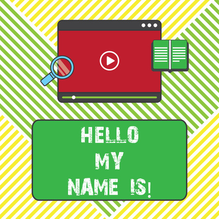 Text sign showing Hello My Name Is. Conceptual photo introducing yourself to new showing workers as Presentation Tablet Video Player Uploading Downloading and Magnifying Glass Text Space
