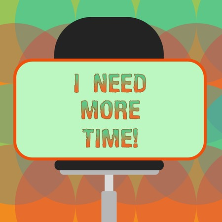 Word writing text I Need More Time. Business concept for Needing extra hours to finish a job Exhausted tired Blank Rectangular Shape Sticker Sitting Horizontally on a Swivel Chair Foto de archivo